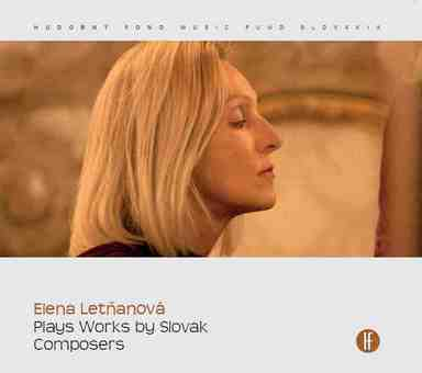 Elena Letňanová Plays Works by Slovak Composers